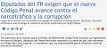 Diputados del FR exigen que el nuevo Código Penal avance contra el narcotráfico y la corrupción